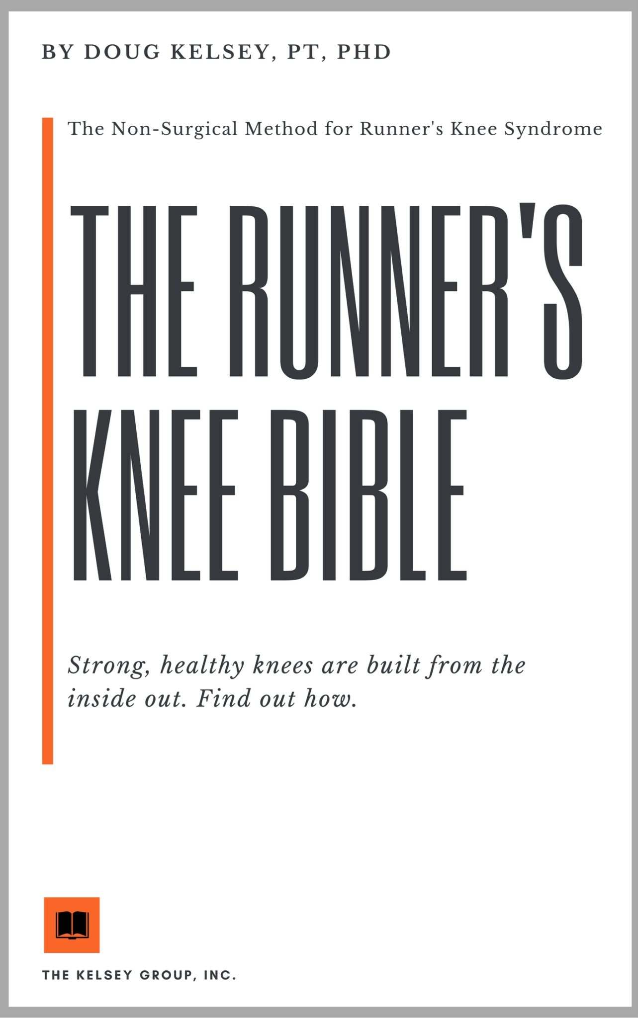 The Runner's Knee Bible